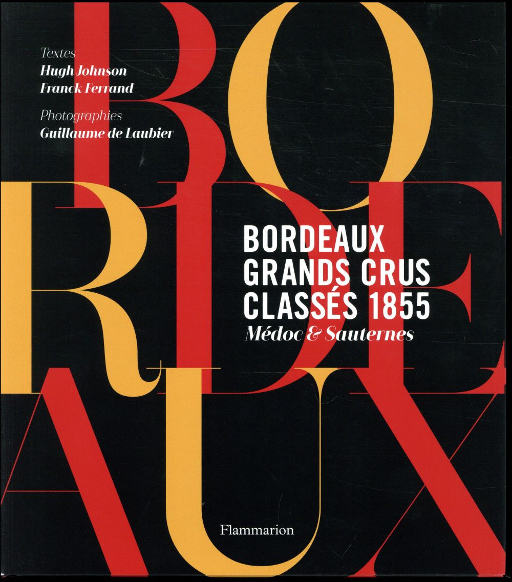 GRANDS CRUS CLASSES DE BORDEAUX